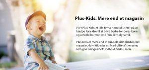 skyderen image Plus Børn. Mere end et magasine 300x142 - skyderen-image-Plus-Børn.-Mere-end-et-magasine